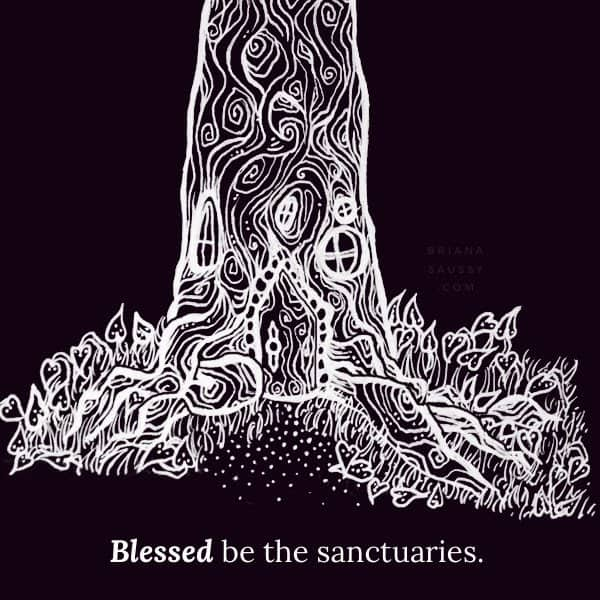 Blessed be the sanctuaries